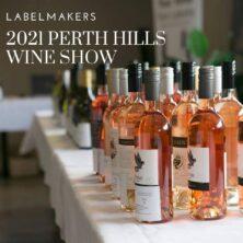 Labelmakers Perth Hills Wine Show 2021